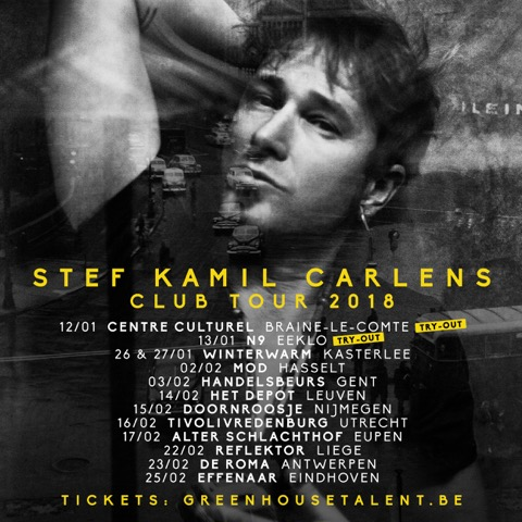 Stef Kamil Carlens Club Tour Begin 2018